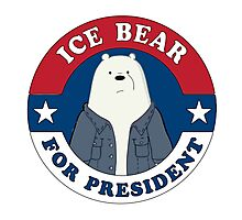 ICE BEAR FOR PRESIDENT. Photographic Print