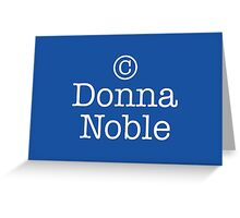 Copyright Donna Noble - Tardis Blue Greeting Card