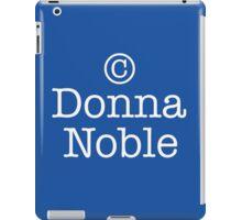 Copyright Donna Noble - Tardis Blue iPad Case/Skin