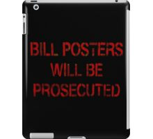 WHO IS BILL POSTERS? iPad Case/Skin