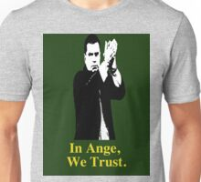 In Ange, We trust Unisex T-Shirt