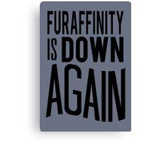 FA is down... AGAIN     -black version- Canvas Print