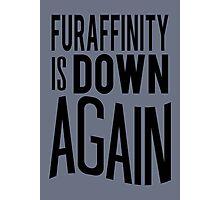 FA is down... AGAIN     -black version- Photographic Print