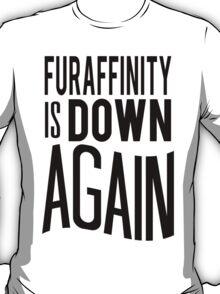 FA is down... AGAIN     -black version- T-Shirt