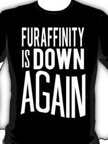 FA is down... AGAIN     -white version- T-Shirt
