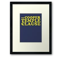 The Cooper Temple Clause Framed Print