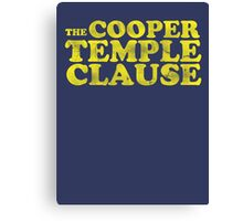The Cooper Temple Clause Canvas Print