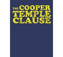 The Cooper Temple Clause Photographic Print