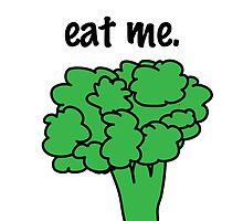 eat me. (broccoli) by JoyVick