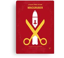 No317 My MacGruber minimal movie poster Canvas Print