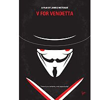 No319 My V for Vendetta minimal movie poster Photographic Print