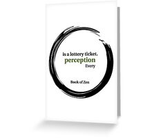 Quote About Reality & Perception Greeting Card