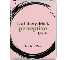 Quote About Reality & Perception iPad Case/Skin