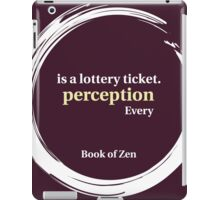 Quote About Perception & Reality iPad Case/Skin