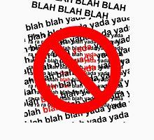 blah blah blah! Unisex T-Shirt