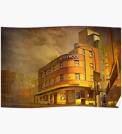 By-Gone Era - Hotel Hollywood, Surry Hills, Sydney, Australia Poster