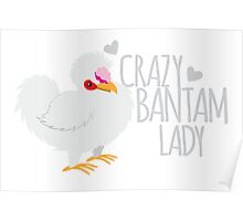 Crazy Bantam Lady Poster