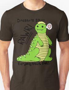 Dinosaurs Go Rawr! Unisex T-Shirt