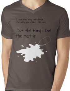 The Thing I Love The Most Is... Mens V-Neck T-Shirt