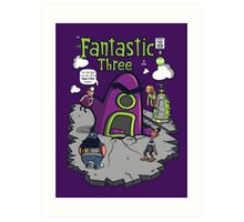 Fantastic Three Art Print