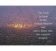 The sunset through the rain   Psalm 34:18 Photographic Print