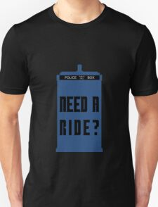 TARDIS - Need a ride?  T-Shirt
