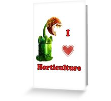 I Love Horticulture Mario Greeting Card