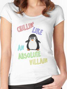 Chillin' Like An Absolute Villain Women's Fitted Scoop T-Shirt
