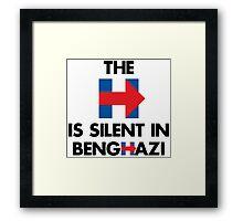 The H is Silent in Benghazu Framed Print