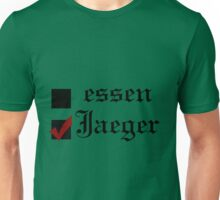 Shingeki no kyojin: essen or Jaeger? Unisex T-Shirt