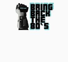 Bring Back the 80's Unisex T-Shirt