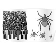 Poly + Ticks = Politics Poster