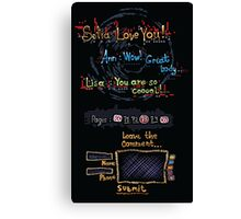 You Are Soo Coool ! Canvas Print