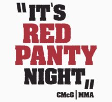 Conor McGregor - Quotes [Red Panty Night] by TypeTees