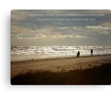 Happiness Dewells in the Soul Canvas Print