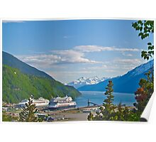 Cruise Ships in Skagway Harbour Poster