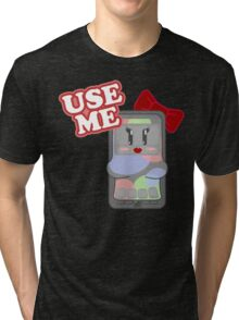 Use Me Tri-blend T-Shirt