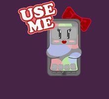 Use Me Unisex T-Shirt