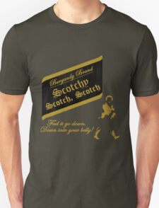 Scotchy, Scotch, Scotch Unisex T-Shirt