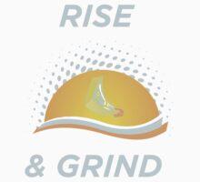 Rise & Grind by jdarko82