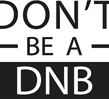 Ronda Rousey- Don't Be A DNB by michellegriff90
