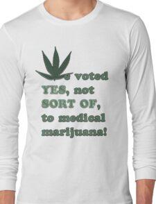 Medical Marijuana Tee Long Sleeve T-Shirt