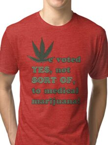 Medical Marijuana Tee Tri-blend T-Shirt