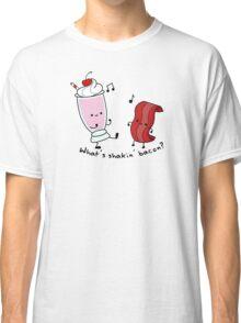 What's Shakin' Bacon? Classic T-Shirt