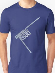 Geek is the new COOL! T-Shirt