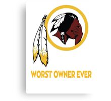 Celebrate the Redskins by owning something stating the obvious.  Canvas Print