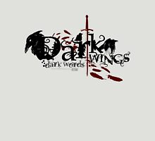 Dark Wings Dark Words Unisex T-Shirt
