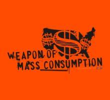 Weapon of Mass Consumption T-Shirt
