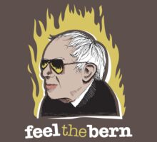 Bernie Sanders Fire - Shirts and Merchandise by AndrewHart