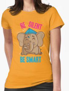 Be Silent - Be Smart T-Shirt